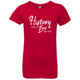 History Has Its Eyes On You Hamilton Girls' Princess T-Shirt