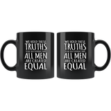 Hamilton Mug We Hold These Truths To Be Self Evident That All Men Are Created Equal