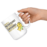 I'm Not a Paleontologist but I know a Cuntasaurus When I See One 15oz Large Mug