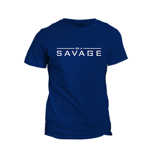 Be A Savage