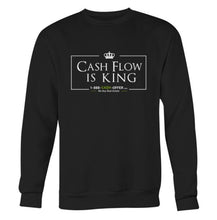 Cash Flow is King Sweatshirt