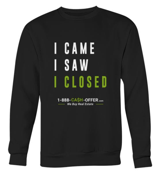 I came I saw I closed Sweatshirt