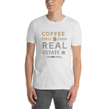Coffee First then Real Estate Short-Sleeve