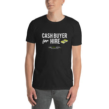 Cash Buyer for Hire Short-Sleeve