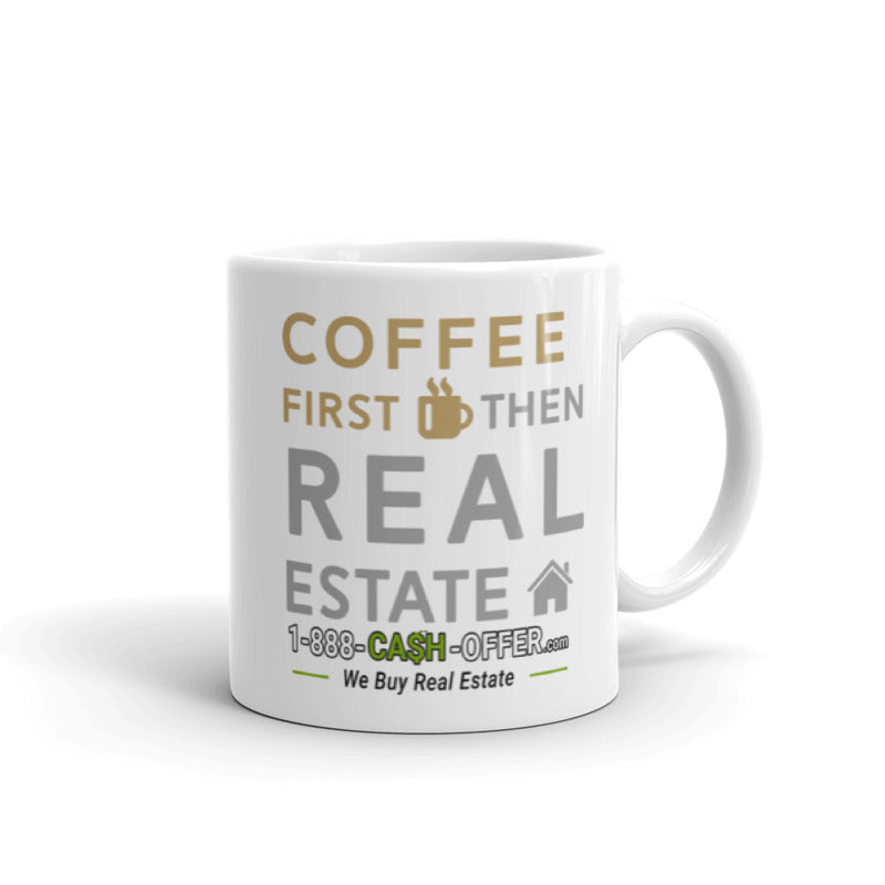 Coffee First then Real Estate Mug