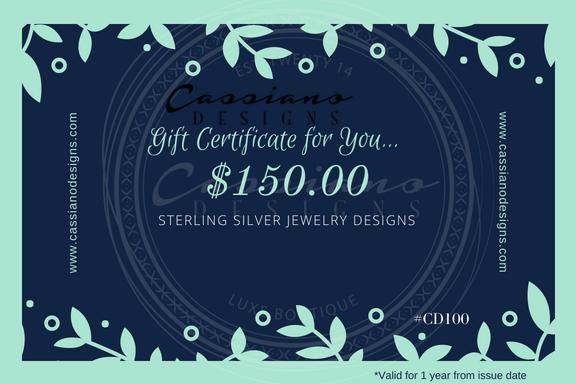 A $150.00 Gift Certificate for You! - Cassiano Designs