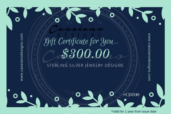 A $300.00 Gift Certificate for You! - Cassiano Designs