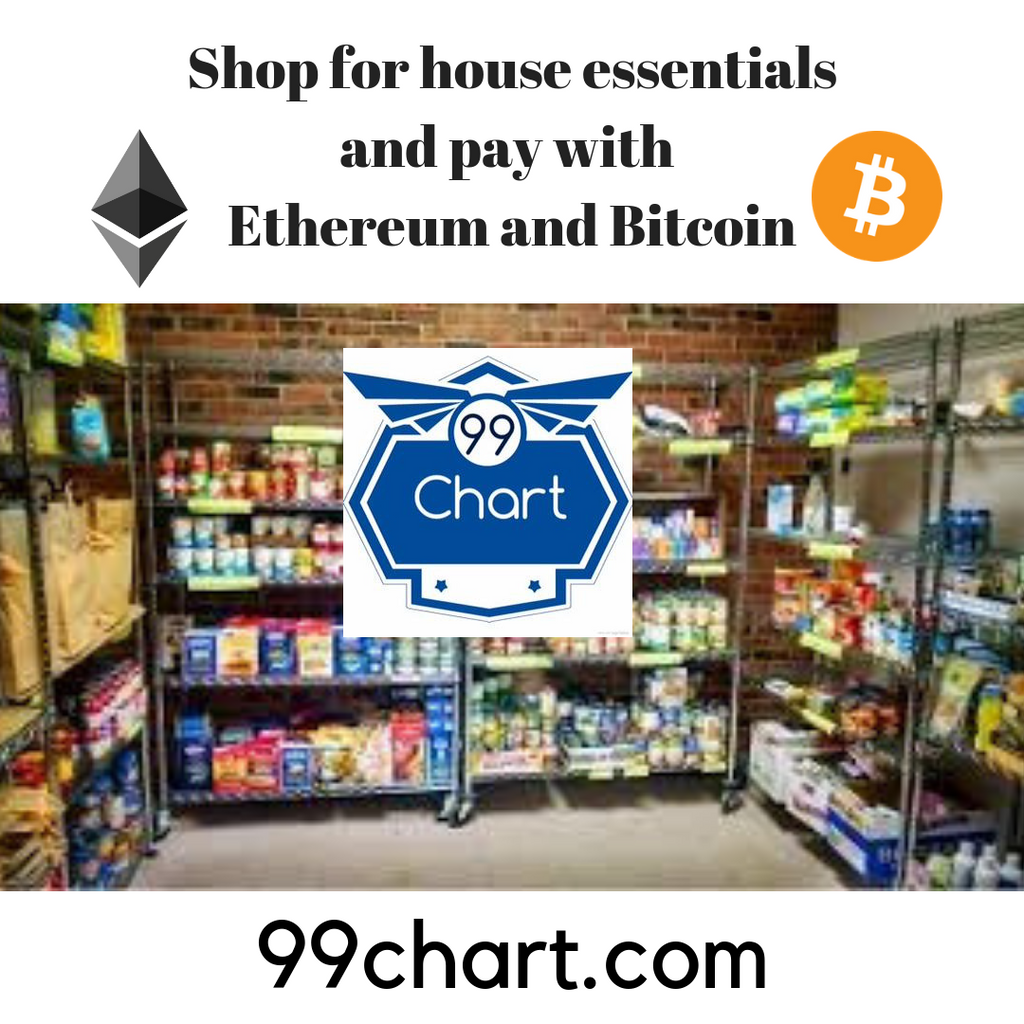 Now we can shop for home essentials at 99chart.com and pay with Ethereum and Bitcoin.