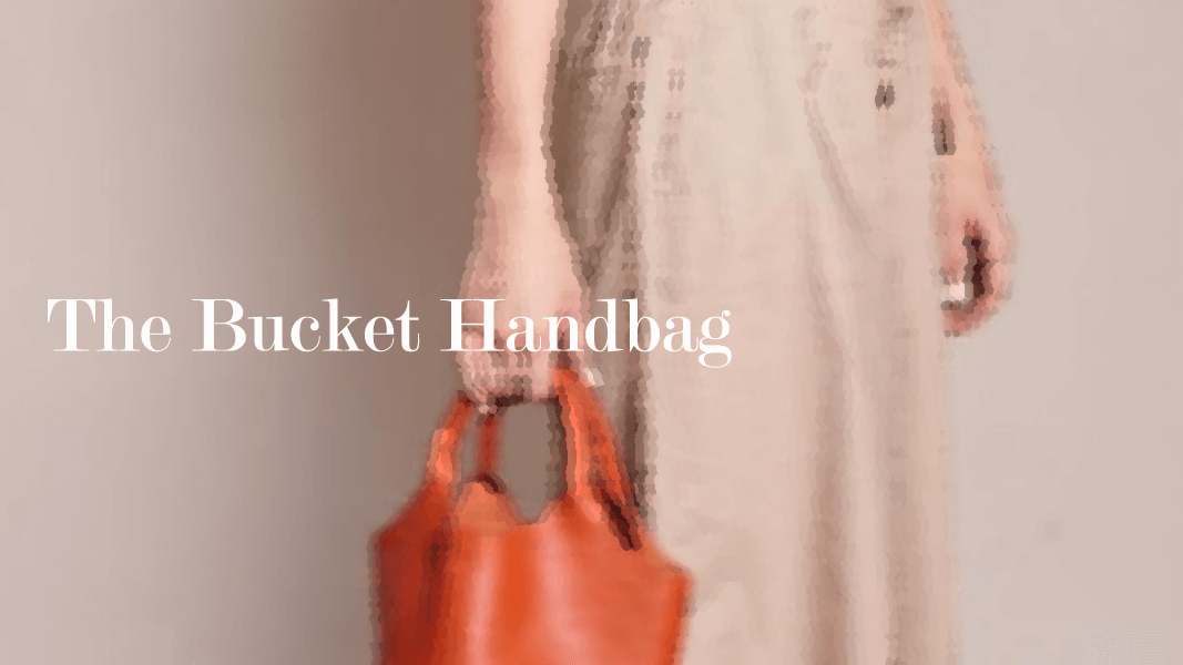 8 Bags Styles Through The Seasons: The Bucket Bag