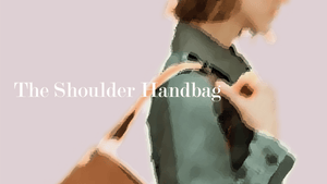 8 Bags Styles Through The Seasons: The Shoulder Bag