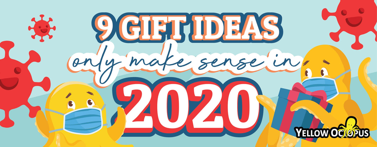 9 Gift Ideas That Only Make Sense In 2020