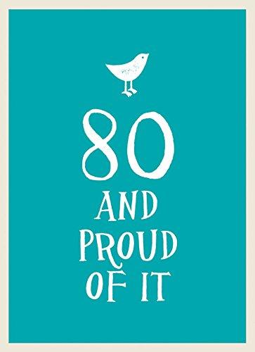 80 & Proud of it Gift Book
