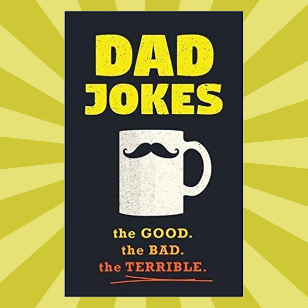 Dad Jokes: The Good, The Bad & The Terrible! - - Sourcebooks Inc. - Yellow Octopus