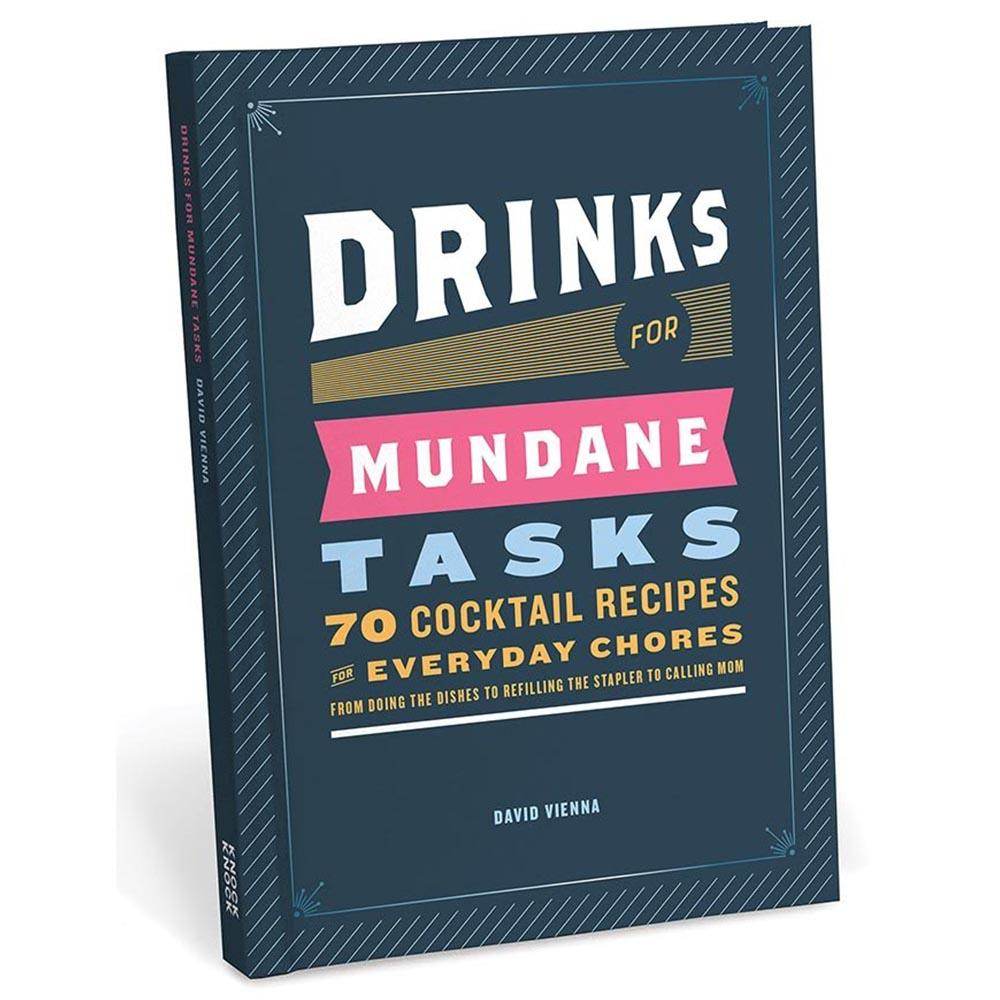 Drinks For Mundane Tasks Cocktail Recipe Book