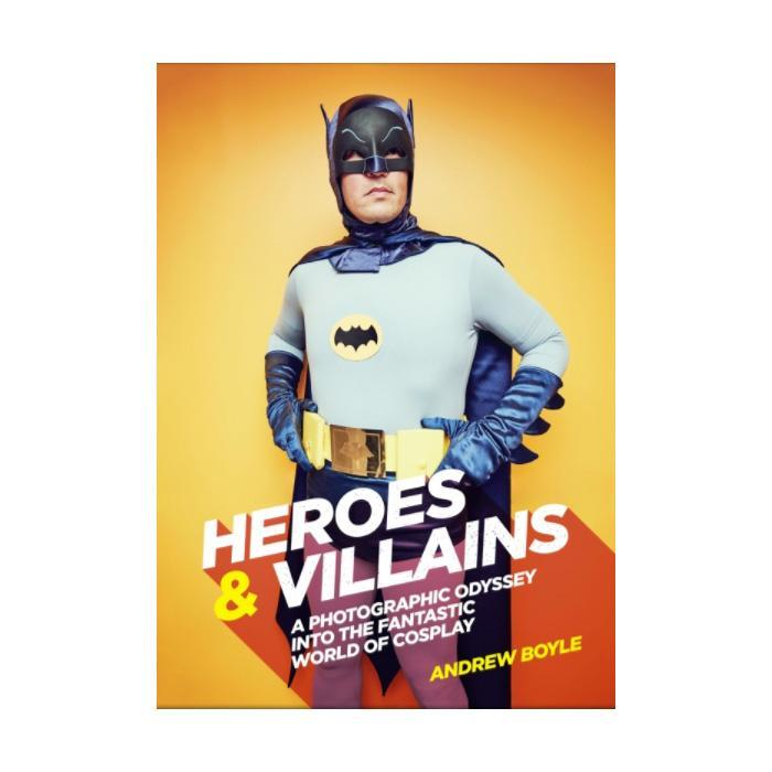 Heroes & Villains Comic-Con Cosplay Photobook - - Smith Street Books - Yellow Octopus
