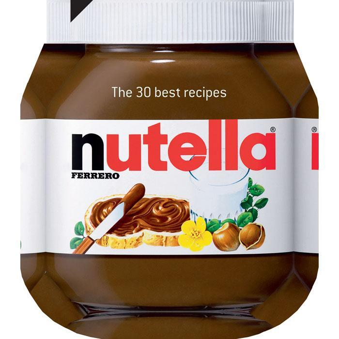 Nutella Cook Book: The 30 Best Recipes - - Brumby Sunstate - Yellow Octopus