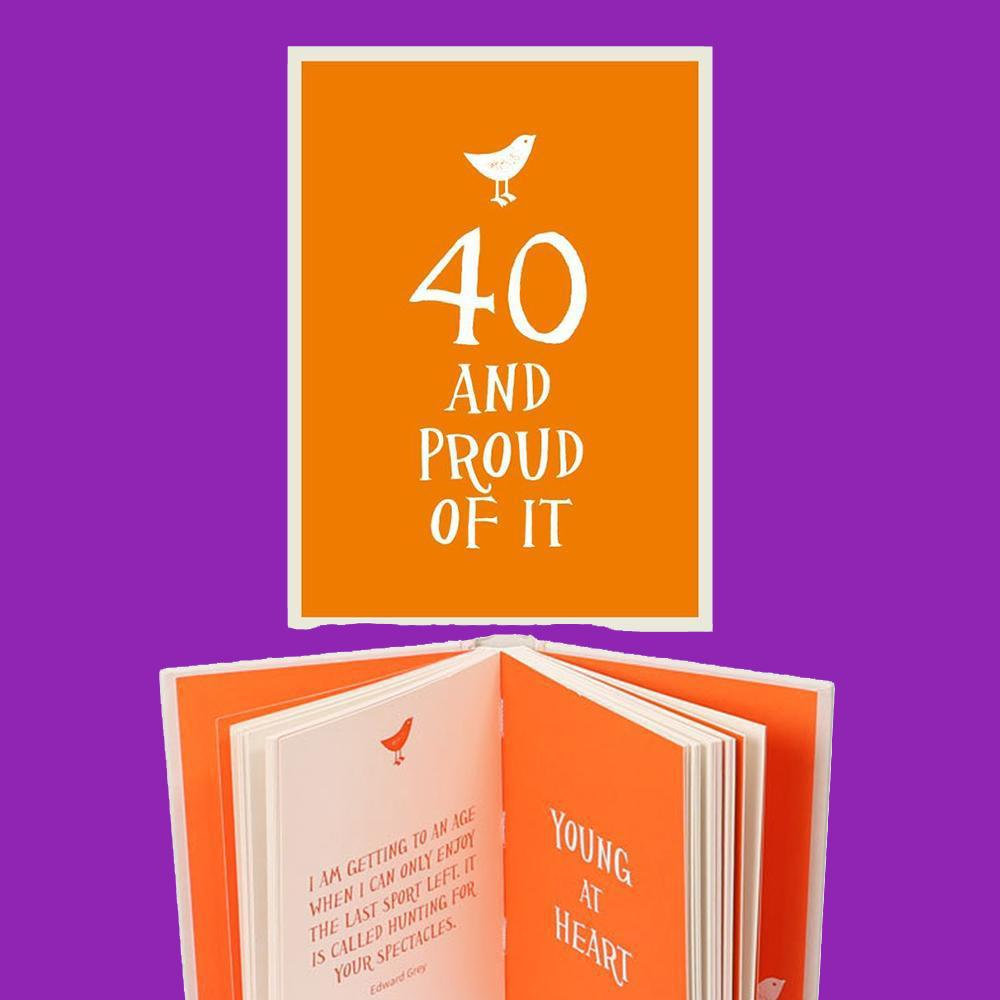 40 & Proud of it Gift Book