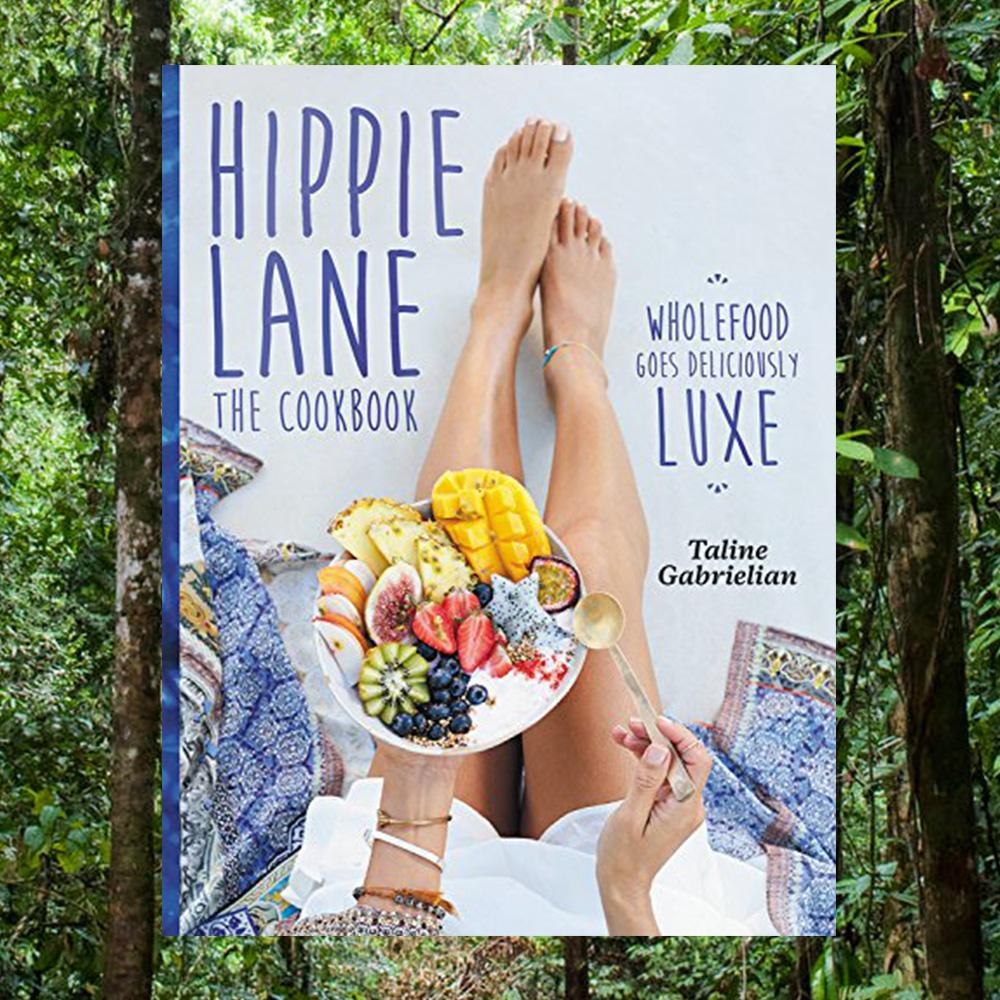Hippie Lane: Deliciously Luxe Wholefood Cookbook - - Murdoch Books - Yellow Octopus