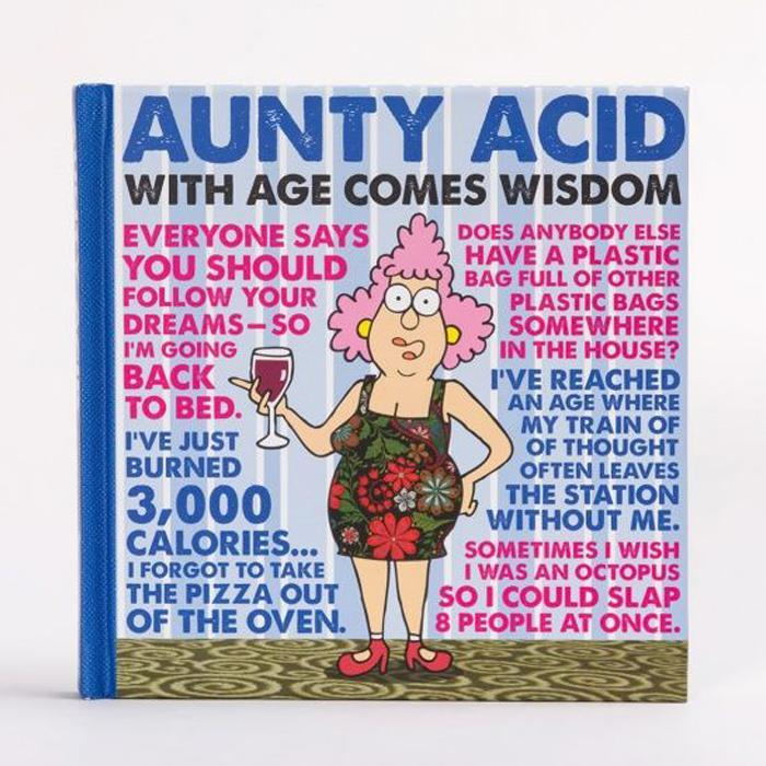 Aunty acid with age comes wisdom book for the old and disgraceful gibbs smith aunty acid with age comes wisdom book bookmarktalkfo