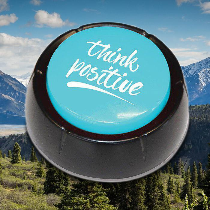 IS The Affirmation Button - Think Positive