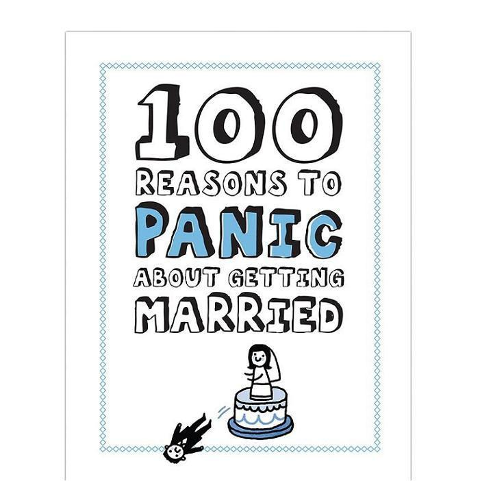 Knock Knock 100 Reasons To Panic About Getting Married Book