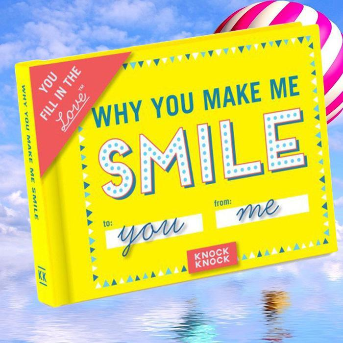 Knock Knock Why You Make Me Smile - Fill In The Blanks Book