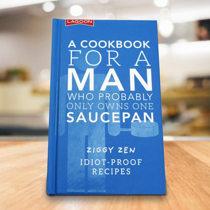 Lagoon A Cookbook For a Man Who Probably Owns One Saucepan