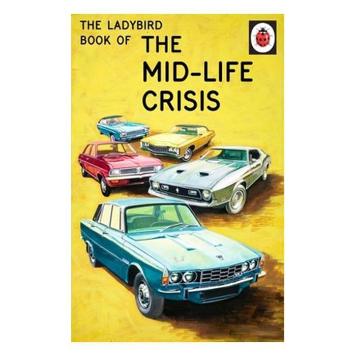Penguin The Ladybird Book of The Midlife Crisis