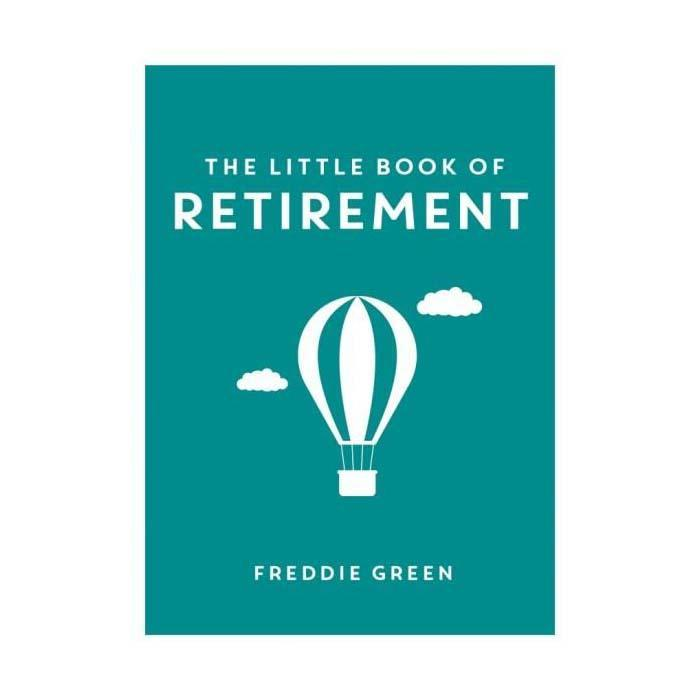 The Little Book Of Retirement - - Summersdale - Yellow Octopus
