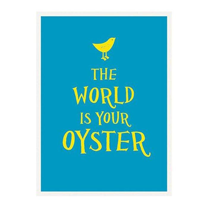 The World is Your Oyster Inspirational Quote Book - - Summersdale - Yellow Octopus