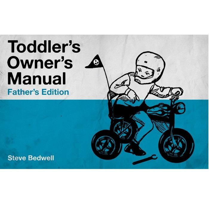 Toddler Owner's Manual: Father's Edition - - Summersdale - Yellow Octopus