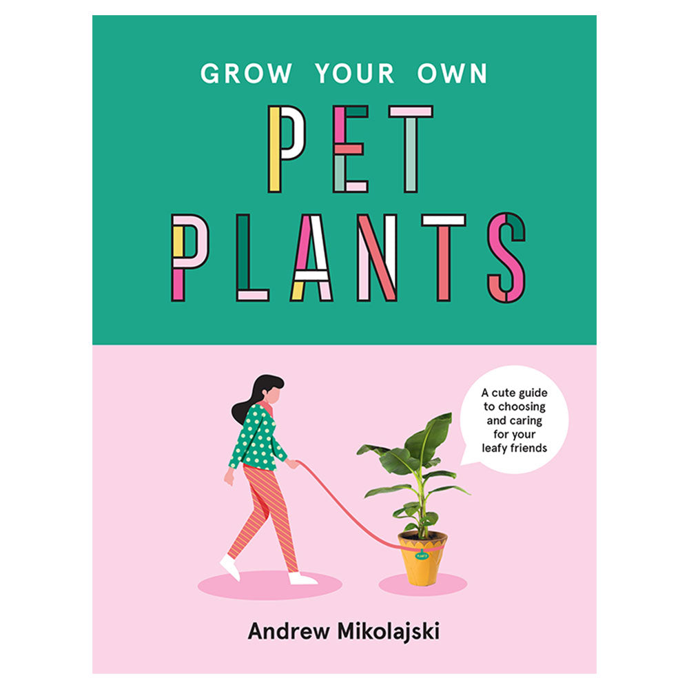 Grow Your Own Pet Plants Book