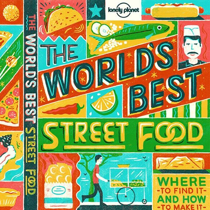 The Lonely Planet Book of World's Best Street Food - - Lonely Planet - Yellow Octopus