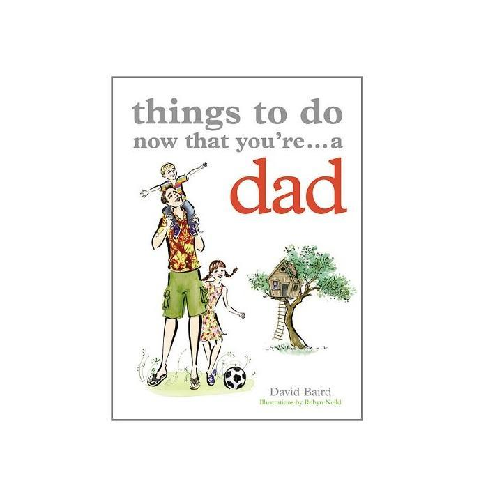 Things To Do Now That You're... A Dad - - Yellow Octopus - Yellow Octopus