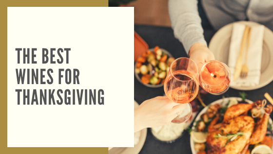 The Best Wines for Thanksgiving