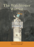 The Watchtower Warrior