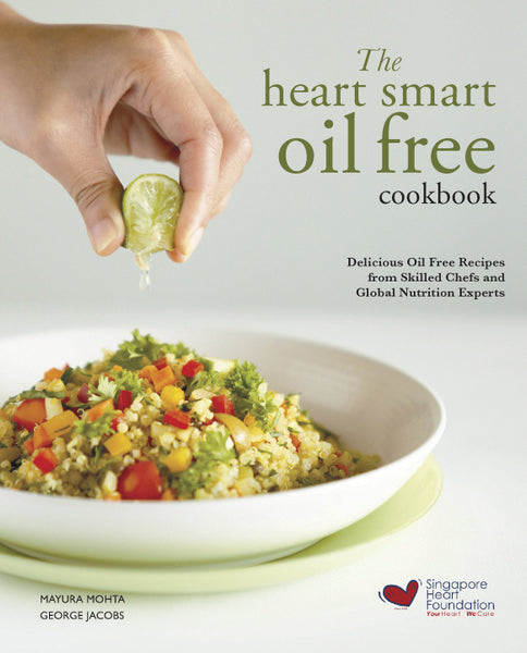 The Heart Smart Oil Free Cookbook