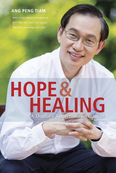 Hope & Healing: A Doctor's Reflections on Cancer (English)