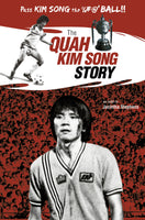 The Quah Kim Song Story