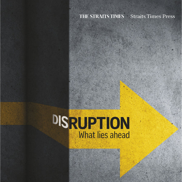 Disruption: What Lies Ahead