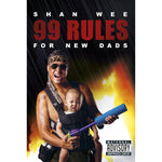 99 Rules for New Dads