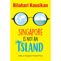 Singapore Is Not An Island