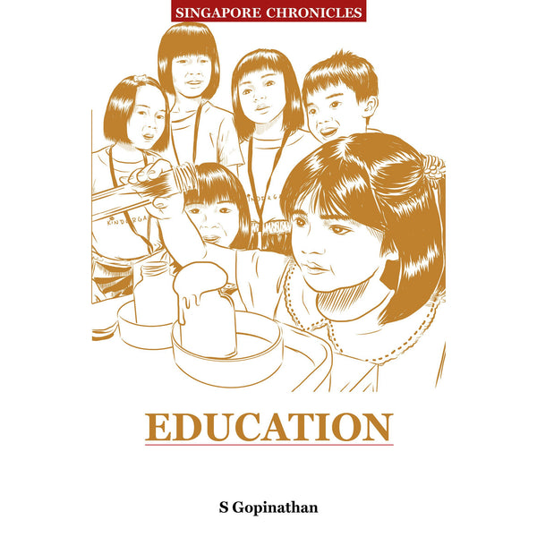 Singapore Chronicles  -  Education