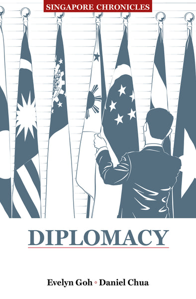 Singapore Chronicles  - Diplomacy