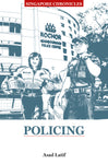 Singapore Chronicles : Policing
