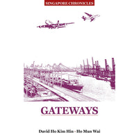 Singapore Chronicles - Gateways