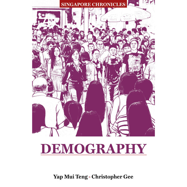 Singapore Chronicles - Demography
