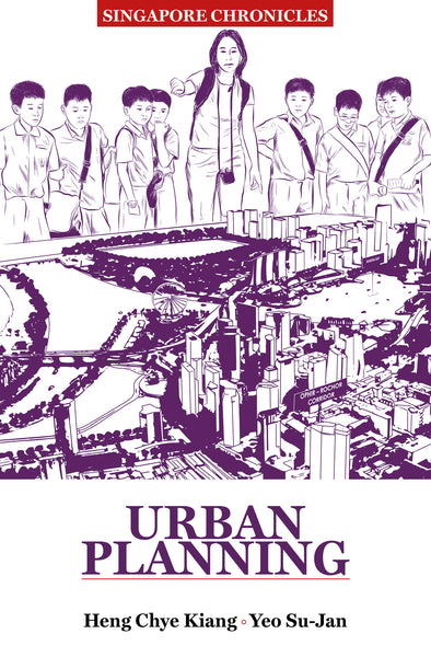 SG Chronicles : Urban Planning