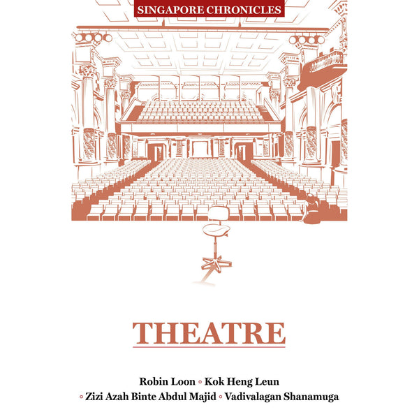 Singapore Chronicles - Theatre