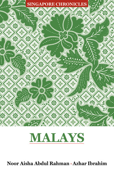 Singapore Chronicles : Malays